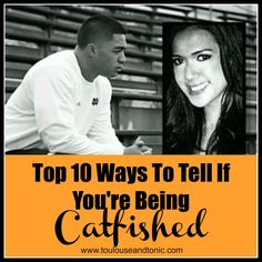 The Top 10 Ways To Tell If You're Being #Catfished by @toulouseNtonic #humor