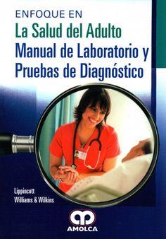 Moore. Enfoque en la Salud del Adulto Manual de laboratorio y pruebas de diagnos