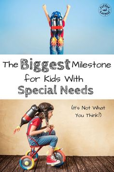 The Biggest Milestone for Special Needs Kids. Does your child have special needs? These are the important milestones you should be working towards. It may not be what you expect. As a parent you can help your child learn, grown and succeed.