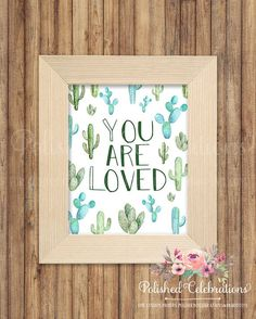 You Are Loved / Cactus / Cacti Decor / Succulent Print / Greenery Printable / Nursery Art / Baby Gif Bedroom Prints, Bedroom Themes, Bedroom Ideas, Bedroom Inspo, Bedroom Decor, Nursery Art, Nursery Decor, Cactus Bedroom, Greenery Decor