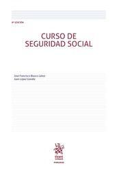 Curso de seguridad social / José Francisco Blasco Lahoz, Juan López Gandía