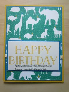 Hi everyone!  I am sharing 3 cards with you tonight. First up is a birthday card that I made for my nephew's birthday. I seriously love this Party Animals Designer Series Paper. It's fun - and perfect for the many male birthday cards I make every year!
