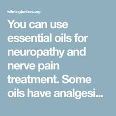 You can use essential oils for neuropathy and nerve pain treatment. Some oils have analgesic & anti-inflammatory properties while others soothe. READ MORE. Essential Oils For Babies, Homemade Essential Oils, Young Living Essential Oils, Essential Oil Blends, Peripheral Neuropathy, Nerve Pain, Natural Medicine, Pain Relief, Aromatherapy