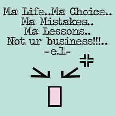 Its ma life!!!...