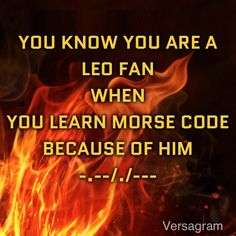 ✔Heroes of Olympus: Learn Morse Code because of Leo (-.--/./---) Did that!!