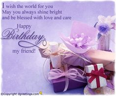 Happy Birthday My Friend - Birthday Wishes for friends and your loved ones. Happy Birthday Wishes Friendship, Happy Birthday My Friend, Birthday Message For Friend, Sister Birthday Quotes, Birthday Blessings, Birthday Cards For Friends, Happy Birthday Funny, Happy Birthday Greetings, Happy Birthday Images