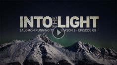 [Salomon Running TV] S3 E08 – ‪Into the Light‬ http://www.videotrail.fr/2014/05/salomon-running-tv-s3-e08-%E2%80%AAinto-the-light%E2%80%AC-emelie-forsberg.html