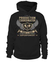 Production Coordinator Superpower Job Title T-Shirt #ProductionCoordinator