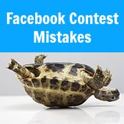 4 Mistakes That Will Get Your Facebook Contest Shut Down