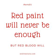 Red Paint Red Blood #endit