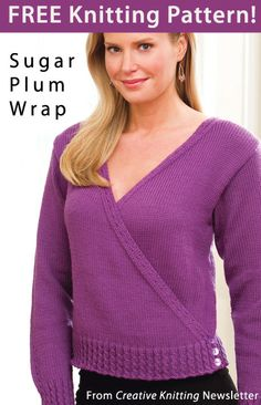 Sugar Plum Wrap Sweater Download from Creative Knitting newsletter. Click on the photo to access the free pattern. Sign up for this free newsletter here: AnniesNewsletters.com.