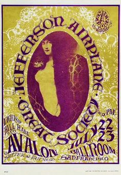The Jefferson Airplane and The Great Society at The Avalon Ballroom 1966. Artists: Stanley Mouse & Alton Kelley.