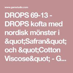 """DROPS 69-13 - DROPS kofta med nordisk mönster i """"Safran"""" och """"Cotton Viscose"""" - Gratis mönster från DROPS Design"""