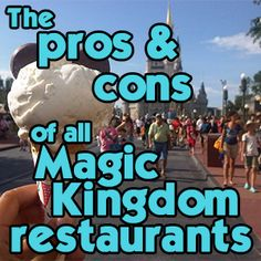 Pros and cons of all Magic Kingdom restaurants