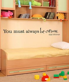 Great quote for a play room.