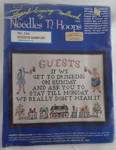 Needles N Hoops Cross Stitch Guests Drinking on Sunday Stay Till Monday #220 #Needleshoops #Frame