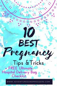 Best Pregnancy Tips for New Moms- All the best pregnancy tip and pregnancy advice in one place.  You dont want to miss out on this pregnancy survival guide.  Plus FREE Ultimate Hospital Delivery Bag Checklist inside.  Click to print yours now!