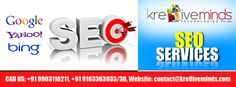 Contact http://www.kre8iveminds.com/ for availing the best SEO Services in India and give the best boost to your business prospects!