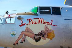 B25 nose art – http://thepinuppodcast.com  re-pinned this because we are trying to make the pinup community a little bit better.