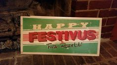 Festivus Sign for the Rest of Us. Christmas Decoration, Christmas Gift or Christmas Yard Sign Decoration by SaulsCreative
