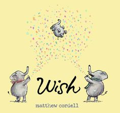 There may come a time when two believe they would be better as three.  Wish (Disney Hyperion, March 3, 2015) written and illustrated by Matthew Cordell is about the desire to become parents.  It's about a wish for wonderful coming true.
