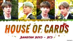 BTS (방탄소년단) – 'House of Cards' (Full Length Edition) Lyrics [Color Coded. The Weeknd Albums, Mv Video, Color Coded Lyrics, Bts Song Lyrics, Bts Bulletproof, Artist Album, Bts Book, Bts Funny Videos, House Of Cards