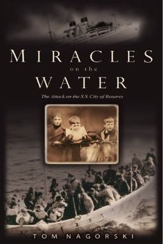Miracles On the Water: The Heroic Survivors of a World War II U-Boat Attack by Tom Nagorski http://www.amazon.com/dp/1401301509/ref=cm_sw_r_pi_dp_BFW2tb093AX780ZV