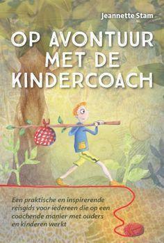 Op avontuur met de kindercoach met leuke suggesties voor thuis | MoodKids