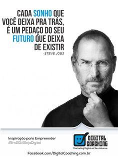 Steve Jobs - Frases  DigitalCoaching.com.br