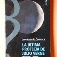 La última profecía de Julio Verne – José Antonio Caravaca - http://www.descargarlibrosgratis.biz/la-ultima-profecia-de-julio-verne-jose-antonio-caravaca.html
