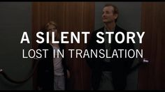 Lost in Translation *A Silent Story