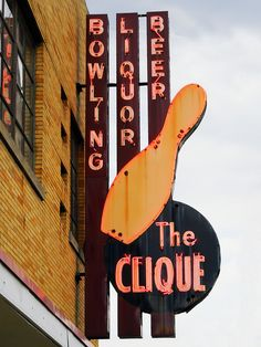 The Clique Neon Sign. Grand Rapids, Michigan. I have actually gone to this bowling alley.