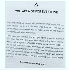 You are not for everyone.