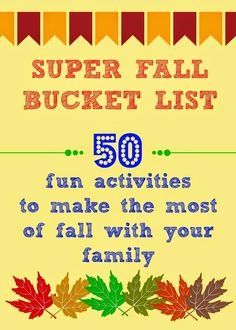 Fall Bucket List : A List full of 50 Fun activities to do this fall season!