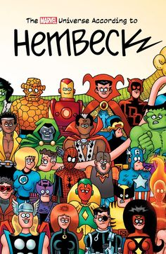The Marvel Universe According To Hembeck A riotous roundup of stories by one of comics' funniest cartoonists! Fred Hembeck roasts the Fantastic Four, aided and abetted by the 1980s' best artists — then singlehandedly destroys the Marvel Universe! And it's wall-crawling wackiness times three with Spider-Man, Spider-Ham and young Petey Parker! Plus: Who loves Hembeck's humorous hoodoo with Brother Voodoo? You do! But wait — there's more!