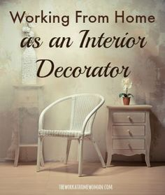 Have you considered Interior Decorating as a home-based career option? Here's what you need to know!