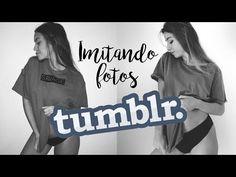 IMITANDO FOTOS TUMBLR | Miriam Sancho - YouTube