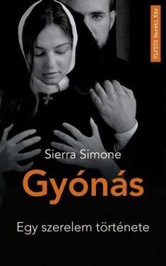 Sierra Simone: Gyónás áron a Pepitán. Danielle Steel, Halle, Books, Movies, Movie Posters, Fictional Characters, Mini, Design, Products