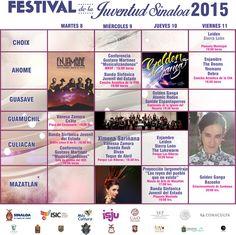 Programación general del Festival de la Juventud Sinaloa 2015. Del 8 al 11 de septiembre. Los Mochis | Culiacán | Guasave | Mazatlán | Choix | Guamúchil