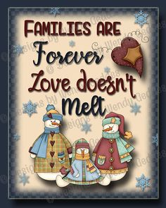 #Printable - Families are forever Love doesn't melt 8x10 Graphic art