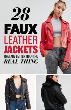 28 Faux Leather Jackets That Are Better Than The Real Thing