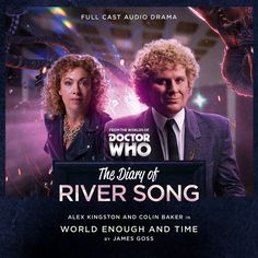 The Diary of River Song World Enough and Time. River Song likes Old Sixie's coat! Full Cast, It Cast, Earth And Solar System, Colin Baker, Sylvester Mccoy, Paul Mcgann, Peter Davison, Big Finish, Alex Kingston