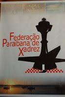 Federação Paraibana de Xadrez: Palavra do Presidente - II