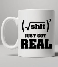 https://thepodomoro.com/collections/coffee-mugs-and-tea-cups/products/shit-just-got-real-mug-tea-mug-coffee-mug