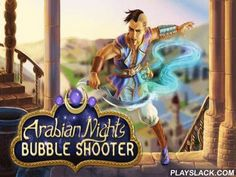 Arabian Nights: Bubble Shooter  Android Game - playslack.com , Shoot multicoloured globules into an agglomeration of globules at the top of the screen. equal globules of the same color to explode them. dive into the sky of eastern fairy stories in this game for Android. board on a travel with a supernatural lamp and a spirit. Use your lamp as a weapon and shoot globules from it, attempting  to equal 3 or more same globules. The more globules you father at the same time, the more scores you…