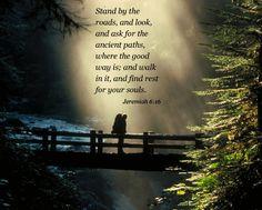 Jeremiah 6:16 ..5-10-14
