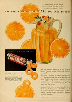 Vintage Advertising : The most delicious orange-aid! Retro Candy, Vintage Candy, Retro Vintage, Vintage Food, Retro Food, Old Advertisements, Retro Advertising, Advertising Campaign, Retro Recipes