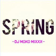 https://www.mixcloud.com/DJ_MOKO/spring-dj-moko-mixxx-/