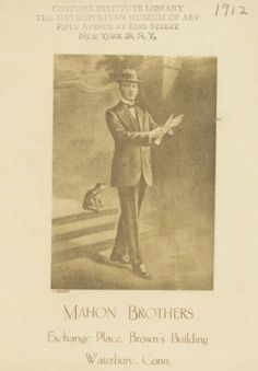 W. J. Mahon's catalogs for men's fashions (Spring & Summer, 1912). 1912. Metropolitan Museum of Art (New York, N.Y.). Thomas J. Watson Library. Trade Catalogs W. J. Mahon's Catalogs for Men's Fashions. #mansuit  #handsome |Being a true gentleman never goes out of fashion.