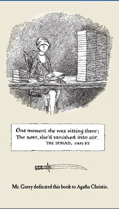 The Awdrey-Gorey Legacy by Edward Gorey Don John, Edward Gorey, Fairy Land, Agatha Christie, Illustrators, Book Art, Illustration Art, Drawings, Surrealism